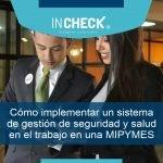 Cómo implementar un Sistema de Gestión de Seguridad y Salud en el Trabajo en una MIPYMES